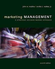 Marketing Management: A Strategic Decision-Making Approach, John Mullins, Orvill