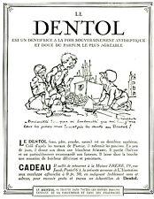 Publicité ancienne dentifrice DENTOL  antiseptique  1929