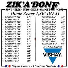 Diode Zener 1,3W BZX85 VISHAY DO-41 valeur aux choix (Expédié de la France)