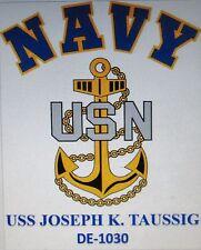 USS JOSEPH K. TAUSSIG DE-1030* DESTROYER U.S NAVY W/ ANCHOR* SHIRT