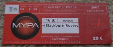 OLD TICKET UEFA MyPa Anjalankoski Finland Blackburn Rovers England