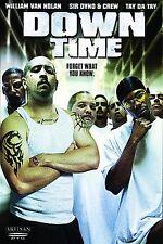 Down Time (DVD, 2003) William Van Nolan, Sam McBride, Sir Dyno  ***NEW!!***
