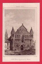 Notre Dame la Grande à Poitiers  GRAVURE 1845  FRANCE XII
