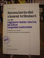 (DIRITTO) FORMULARIO DEI RICORSI TRIBUTARI VOL. III