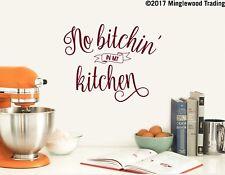 """NO BITCHIN' IN MY KITCHEN 12"""" x 9.5"""" Vinyl Decal Sticker - Dinner Family"""