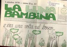 A3   LA LUNA BAMBINA N. 13 OTTOBRE 1979- FOGLIO QUINDICINALE DI FIABE E GIOCHI
