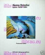GALLO - Remo Brindisi opere 1958 / 1984 - Sciascia 1985