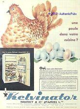PUBLICITE KELVINATOR REFRIGERATEUR FRIGO POULE OEUFS DE 1960 FRENCH AD ANIMAL