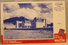 Buvard Pile Mazda n° 2 Château de Villandry Indre et Loire