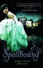 Spellbound, Cara Lynn Shultz