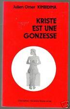 Julien Omer KIMDIDIMA Kriste est une gonzesse 1991 poèmes Africains ( Congo)