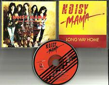 NOISY MAMA Long Way Home 1991 USA PROMO DJ CD single HAIR METAL HEAVY  MINT