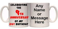 9TH ANNIVERSARY OF MY 21ST BIRTHDAY 30TH PERSONALISED MUG (A2) 11oz & 15oz GIFT