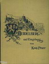 Pfaff Heidelberg und Umgebung Heimatbuch 1902