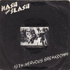 "NASH THE SLASH - 19th nervous breakdown 45"""
