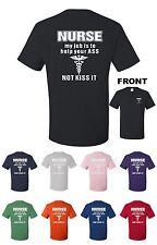 Nurse Funny T-Shirt My Job Is To Help Your ASS Not Kiss It Medic RN Nursing Gift