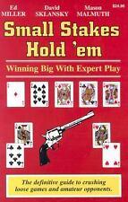 Small Stakes Hold 'em: Winning Big With Expert Play, Ed Miller, David Sklansky,