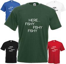 Here Fishy Fishy Fishy Comedy Fishing T Shirt Funny Fisherman Tee Joke Top Gift