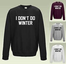 Yo no hacen Sudadera Jumper Invierno JH030 Eslogan Divertido Broma Navidad Suéter