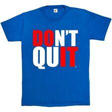 Don't Quit Motivazionali da Palestra Fitness OBIETTIVO Uomo T-Shirt