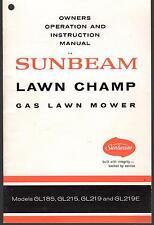SUNBEAM LAWN CHAMP GAS LAWN MOWER GL185,GL215,GL219,GL219E OWNERS MANUAL