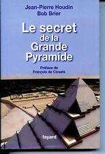 LE SECRET DE LA GRANDE PYRAMIDE - J.-P. Haudin B. Brier - 2008
