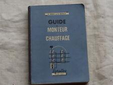 Guide du monteur en chauffage,Mouly Gavelle, 1961