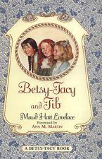 NEW Betsy-Tacy and Tib by Maud Hart Lovelace