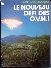 LE NOUVEAU DEFI DES OVNI - J.C. Bourret - 1978 - OVNI - UFO