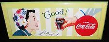 """Coca Cola Sign  DRINK COCA    """" GOOD!""""   15 1/2"""" x 6 1/4"""""""