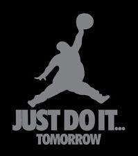 Just Do It Tomorrow parody shirt Jordan t-shirt Nike San Antonio Spurs Kawhi SAS