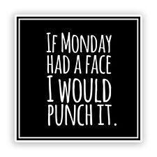 2 x se lunedì aveva una faccia buffa adesivi in vinile #7568