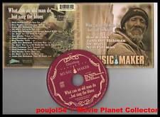 "MUSIC MAKER ""Blues Entre Les Dents"" (CD Digipack) 2009"
