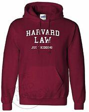 Legge HARVARD appena Kidding DIVERTENTE University FASHION slogan Unisex Pullover con Cappuccio