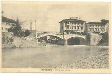 TARCENTO - PONTE SUL TORRE (UDINE) 1931