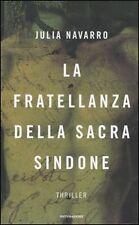 NAVARRO J LA FRATELLANZA DELLA SACRA SINDONE  Mondadori
