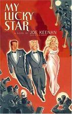 My Lucky Star: A Novel, Keenan, Joe, , Book, Very Good