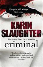 Criminal (Will Trent / Atlanta Series), Slaughter, Karin