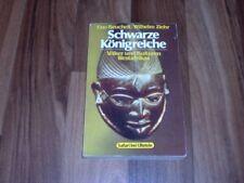 Eno Beuchelt/Wilhelm Ziehr -- SCHWARZE KÖNIGREICHE/Völker+Kulturen Westafrika