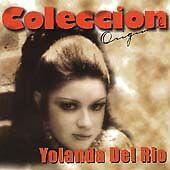 Coleccion Original by Yolanda del Rio (CD, Oct-1998, Sony BMG)