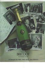 PUBLICITE ADVERTISING  1987  BRICOUT le champagne des stars