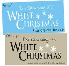 STENCIL Dreaming White Christmas Seasonal Snowflakes Country Primitive Art Sign