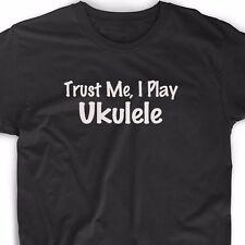 Trust Me I Play Ukulele T Shirt Musician Music Band Uke Christmas Gift Tee