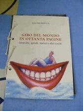 Giro del mondo in 80 pagine Walter Pedullà