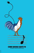 POSTER.Stylish Graphics.Como quiera canto yo.Musical Rooster.Decor. 1539