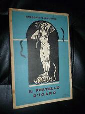 GREGORIO CARRUGGIO - IL FRATELLO D' ICARO - ITALIA MERIDIONALE - LECCE 1931