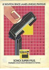 PUBLICITE ADVERTISING 1981   SCHICK super plus rasoir