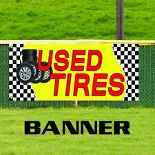 Used Tires Advertising Vinyl Banner Sign Car Truck SUV Van Repair Discount Shop