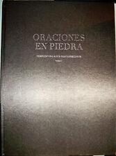 Oraciones en Piedra : Templos y Palacios Mesoamericanos (FIRST EDITION)