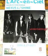L'Arc~en~Ciel Nexus 4 / Shine 2008 Japan Promo Poster